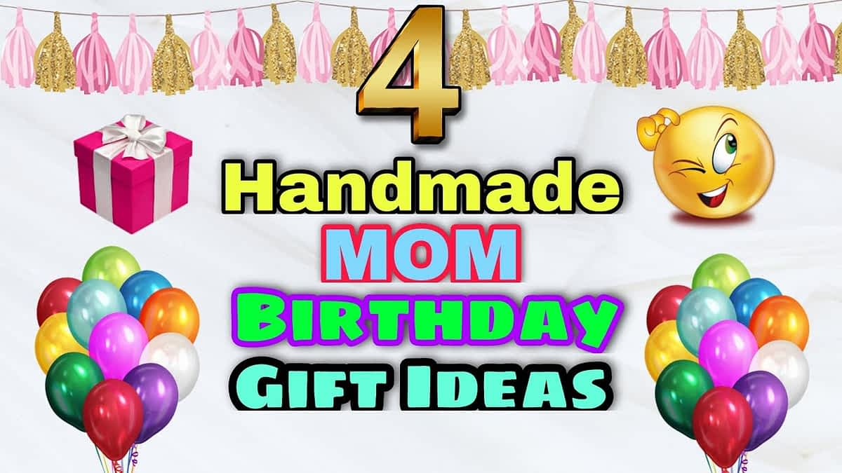 Birthday Gift for Mom | Easy Handmade Birthday Gifts for Mom / Birthday Gift