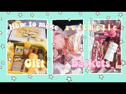 How to make AESTHETIC gift baskets