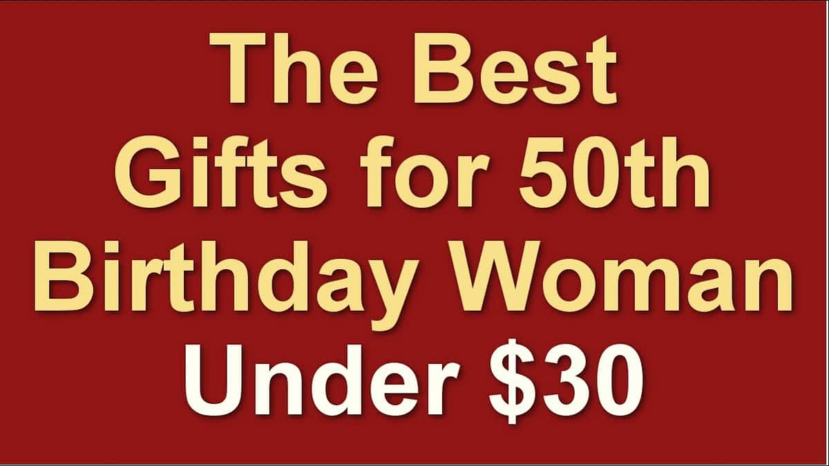 The Best Gifts for 50th Birthday Woman, Under $30 | Top Rated Amazon Finds With Links