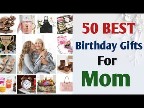 50 Best Birthday Gift For Mom | Perfect Birthday Gifts For #mom #mother #mommy #motherbirthdaygifts