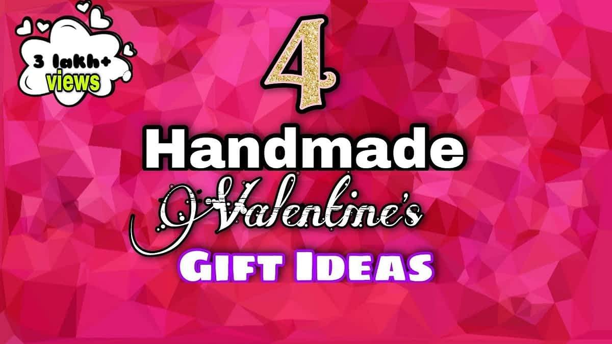 4 Handmade Valentine's Day Gift Ideas | Valentines Day Gifts for Him / Handmade Gift Ideas