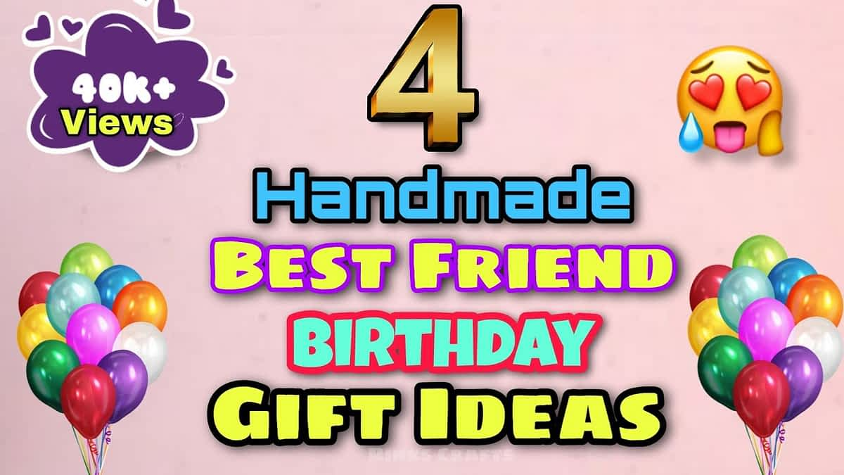 4 Handmade Best Friend Birthday Gift Ideas / Birthday Gift Ideas / Simple Birthday Gift